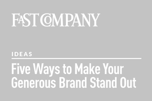 5 Ways To Make Your Generous Brand Stand Out