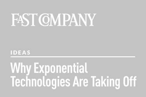 Why Exponential Technologies Are Taking Off